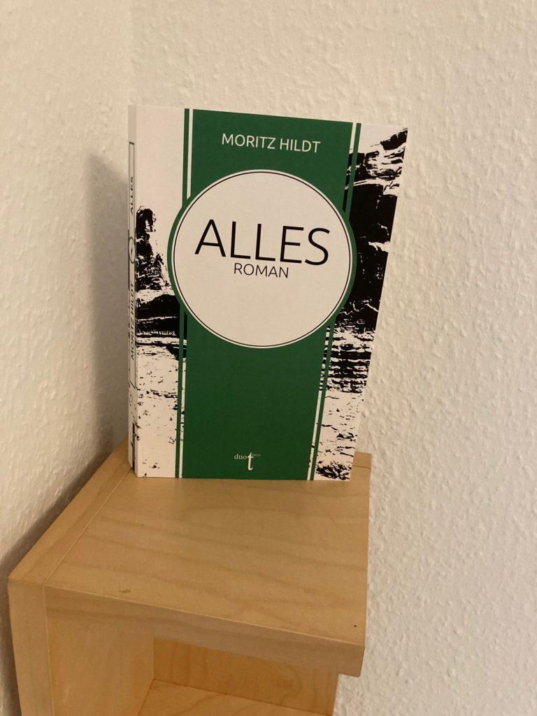 """Buchtipp von Astrid Braun: """"Alles"""" von Moritz Hildt"""