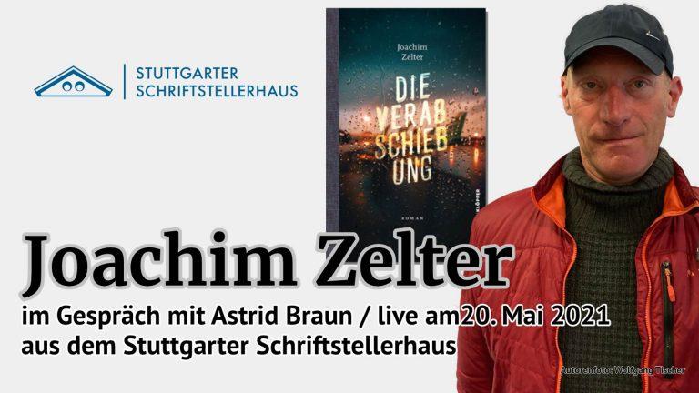 Live aus dem Stuttgarter Schriftstellerhaus: Joachim Zelter im Gespräch mit Astrid Braun